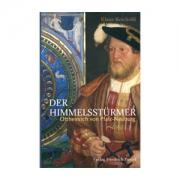 Ottheinrich von Pfalz-Neuburg Der Himmelsstürmer Klaus Reichold