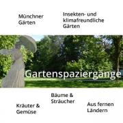 Blog Gartenspaziergänge mit Rubriken Münchner Gärten, Insekten- und klimafreundliche Gärten, Kräuter, Gemüse, Bäume, Sträucher, Aus fernen Ländern