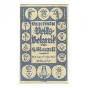 Bayerische Volksbotanik von H. Marzell